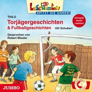Leselöwen spitzt die Ohren. Torjägergeschichten & Fußballgeschic