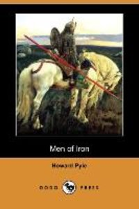 Men of Iron (Dodo Press)