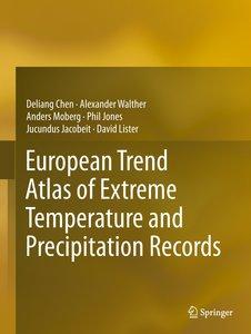 European Atlas of Extreme Temperatures and Precipitation Records
