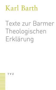 Texte zur Barmer Theologischen Erklärung