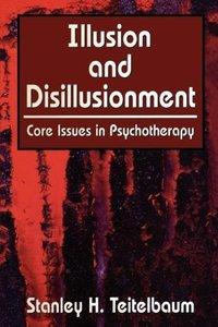 Illusion and Disillusionment