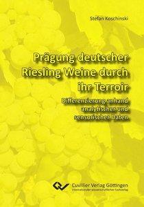 Prägung deutscher Riesling Weine durch ihr Terroir