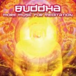 Buddha-More Music For Meditation