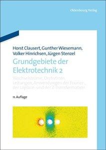 Clausert, H: Grundgebiete der Elektrotechnik 2