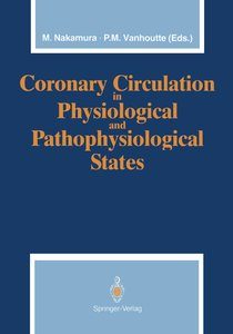 Coronary Circulation in Physiological and Pathophysiological Sta