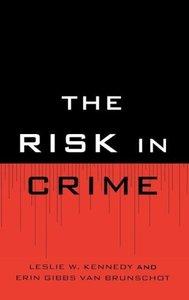 Risk in Crime