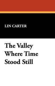 The Valley Where Time Stood Still