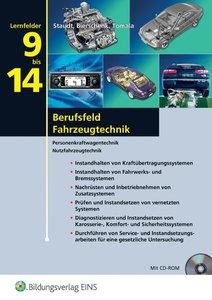 Berufsfeld Fahrzeugtechnik - Lernfeld 9-14. Mit CD-ROM