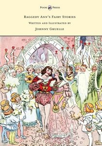 Raggedy Ann's Fairy Stories - Written and Illustrated by Johnny
