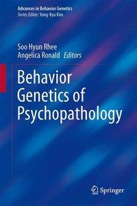 Behavior Genetics of Psychopathology