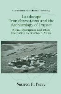 Landscape Transformations and the Archaeology of Impact