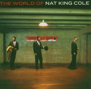 Best Of:The World Of Nat King Cole