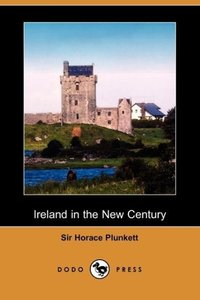 Ireland in the New Century (Dodo Press)