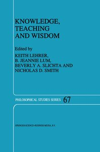 Knowledge, Teaching and Wisdom