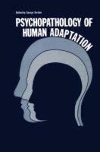 Psychopathology of Human Adaptation