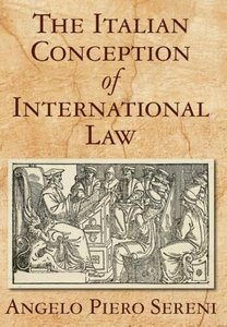 The Italian Conception of International Law