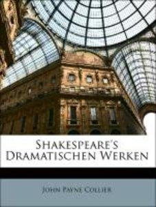 Shakespeare's Dramatischen Werken