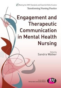 Engagement and Therapeutic Communication in Mental Health Nursin