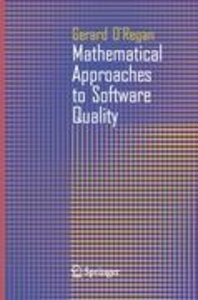 Mathematical Approaches to Software Quality