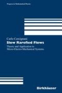 Slow Rarefied Flows