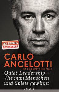 Quiet Leadership - Wie man Menschen und Spiele gewinnt
