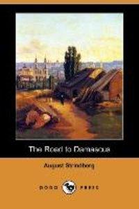 The Road to Damascus (Dodo Press)
