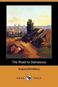 The Road to Damascus (Dodo Press)