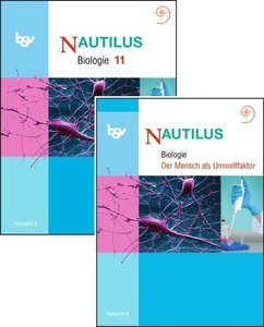 Nautilus - Ausgabe B für Gymnasien in Bayern 11. Jahrgangsstufe.