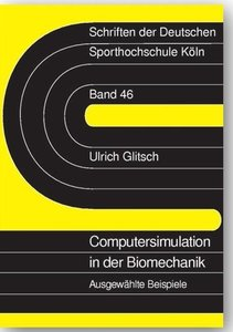 Computersimulation in der Biomechanik