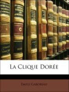 La Clique Dorée