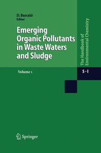 Emerging Organic Pollutants in Waste Waters and Sludge