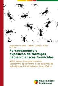 Forrageamento e exposição de formigas não-alvo a iscas formicida