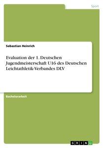 Evaluation der 1. Deutschen Jugendmeisterschaft U16 des Deutsche
