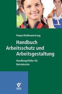 Handbuch Arbeitsschutz und Arbeitsgestaltung