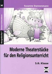 Moderne Theaterstücke für den Religionsunterricht