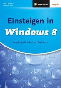 Einsteigen in Windows 8