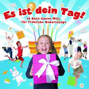 Es Ist Dein Tag!14 Gute-Laune-Hits Für Geburtstage