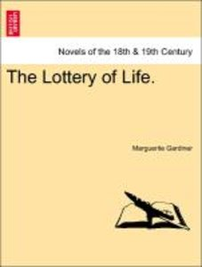 The Lottery of Life.