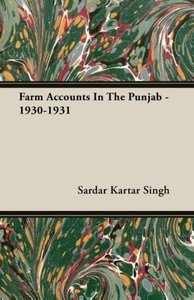 Farm Accounts In The Punjab - 1930-1931