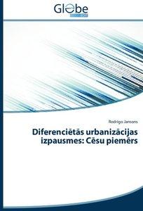 Diferencietas urbanizacijas izpausmes: Cesu piemers