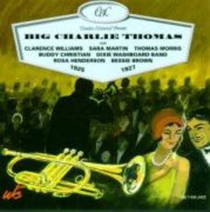 Big Charlie Thomas 1925-1927