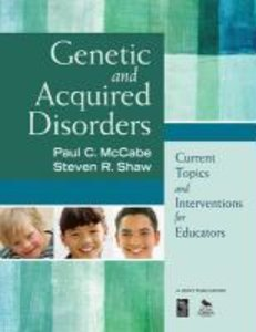 Genetic and Acquired Disorders: Current Topics and Interventions