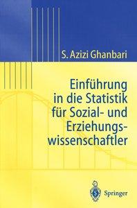 Einführung in Die Statistik für Sozial- Und Erziehungs-wissensch