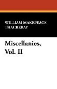 Miscellanies, Vol. II