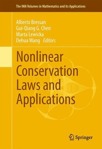 Nonlinear Conservation Laws and Applications