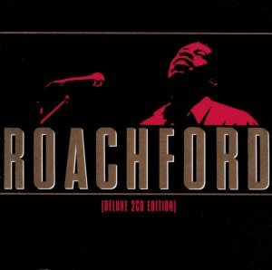 Roachford (Deluxe 2CD Edition)