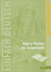 Joanne K. Rowling: Harry Potter im Unterricht: Klassen 5 - 7