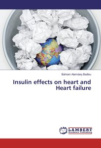 Insulin effects on heart and Heart failure