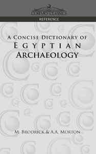 A Concise Dictionary of Egyptian Archaeology