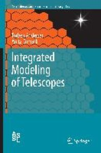 Integrated Modeling of Telescopes